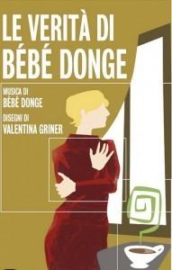 Il libro di Valentina Griner e del gruppo rock Bèbé Donge