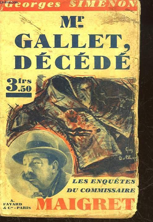 Monsieur Gallet, décédé