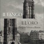il fango e l'oro storia letteraria di Parigi