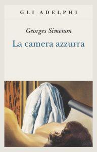 la camera azzurra romanzo di georges simenon