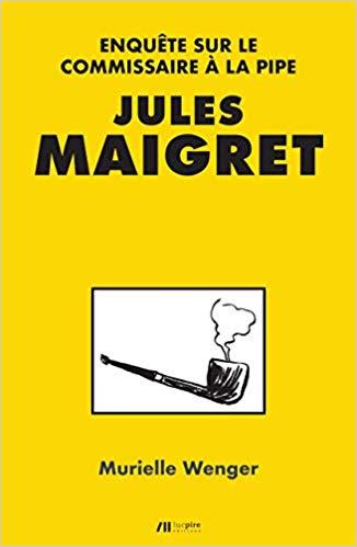 libro di murielle wnger dedicato a maigret