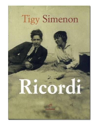 Ricordi di Tigy Simenon, l'edizione italiana di Archinto